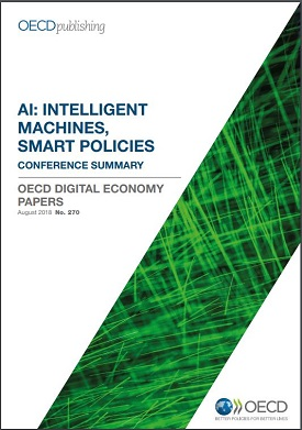 AI: Intelligent Machines, Smart Policies Conference Summary
