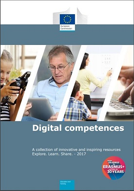 Digital competences A collection of innovative and inspiring resources Explore. Learn. Share. - 2017