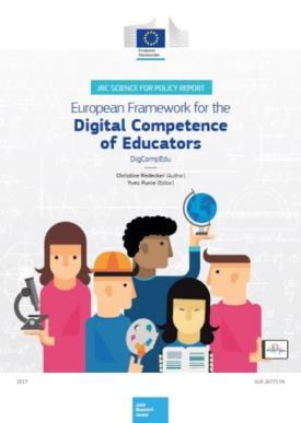 European Framework for the Digital Competence of Educators: DigCompEdu