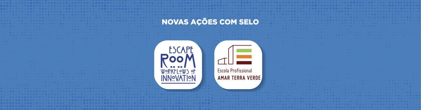 Novas Ações com Selo: Educar na Era Digital e Escape Room